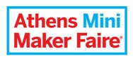 Athens Mini Maker Faire: Έλα να δεις, να μάθεις, να φτιάξεις!
